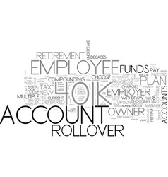 When should an employee choose a k rollover and vector