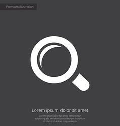 Magnifier premium icon white on dark background vector