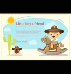 Little cowboy and friend background vector