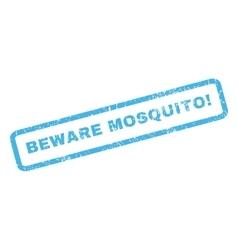 Beware mosquito rubber stamp vector