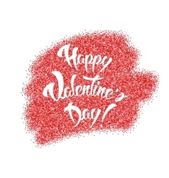 Happy valentines day hand lettering red glitter vector