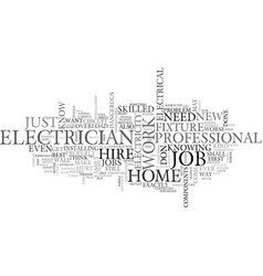 When should we hire a electrician text word cloud vector