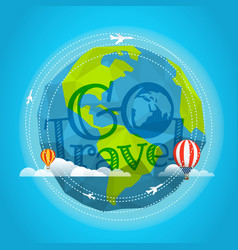 travel go travel concept with baloon and plane vector image vector image