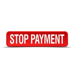 Stop payment red 3d square button isolated on vector
