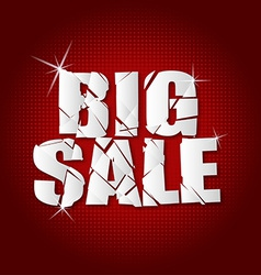 Big sale inscription broken with red background vector
