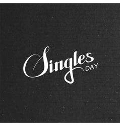 Singles day lettering label vector
