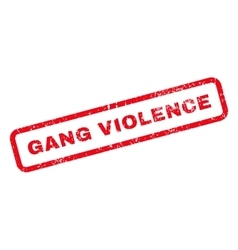 Gang violence text rubber stamp vector