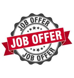 Job offer stamp sign seal vector