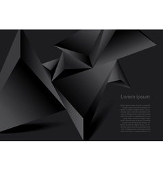 Abstract black background geometrical polygonal fo vector image