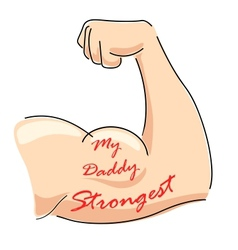 My daddy strongest vector