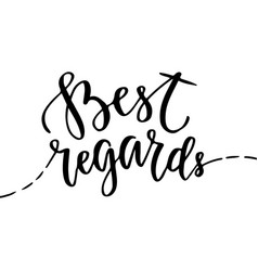 Best regards - greeting card with hand lettering vector