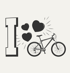 i love bicycle print design - print with bicycle vector image vector image