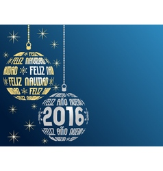 Spanish merry christmas and happy new year 2016 vector