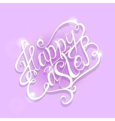 Beautiful Happy Easter lettering vector image