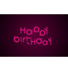 Happy birthday festive text dark background with vector