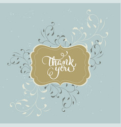 Thank you text beautiful vintage frame on vector