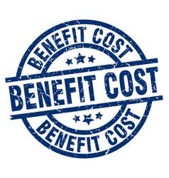 Benefit cost blue round grunge stamp vector