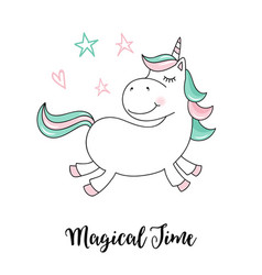 unicorn magical time unicorn quote vector image