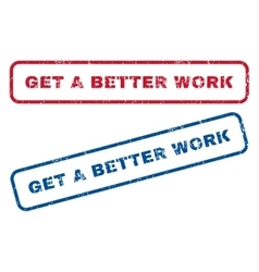 Get a better work rubber stamps vector