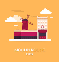 Famous landmark moulin rouge paris france vector