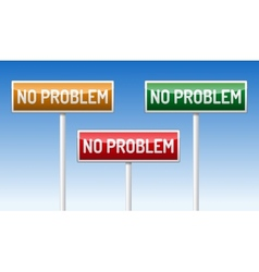 No problem traffic board vector