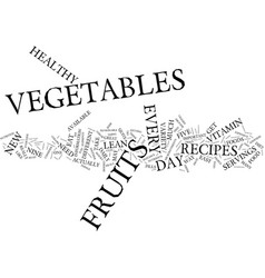 Lean healthy recipes eat a variety of veggies for vector