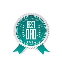Best dad award ribbon rosette vector