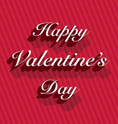 Happy valentines day lettering on stripes vector