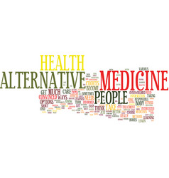 Learn about alternative medicine text background vector