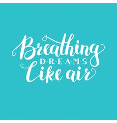 Lettering quote phrase vector