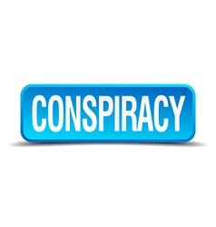 Conspiracy blue 3d realistic square isolated vector