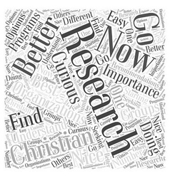 How You Can Research Christian Organizations and vector image