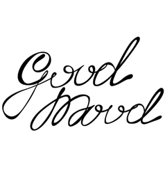 Good mood lettering vector