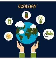 Ecology concept with earth globe in hands vector
