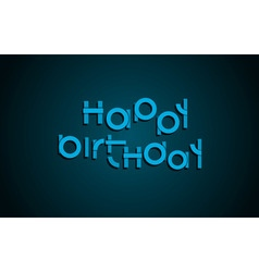 Happy birthday festive text dark background with vector