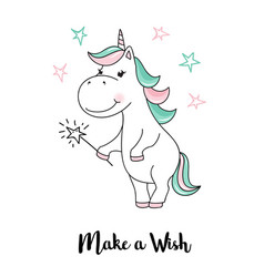 Unicorn make a wish unicorn quote vector