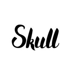 Skull black lettering vector