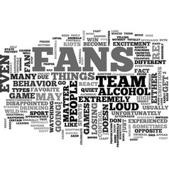 When sports fans go nuts text word cloud concept vector