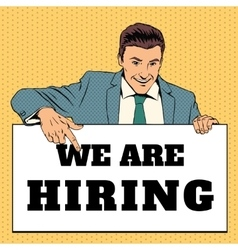 Man with we are hiring banner vector