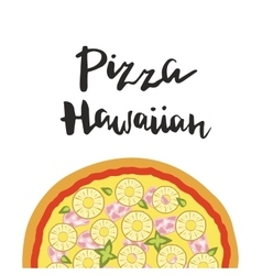 Hawaiian pizza and hand vector