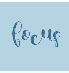 Focus brush lettering vector