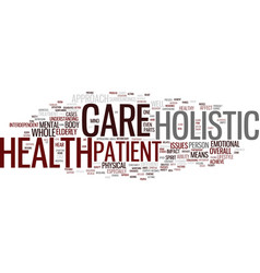 Learn about holistic health care and why it is vector
