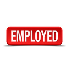 Employed red 3d square button isolated on white vector