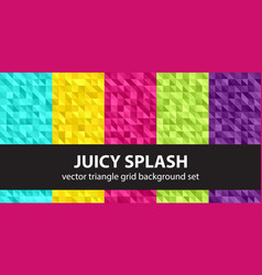 Triangle pattern set juicy splash seamless vector