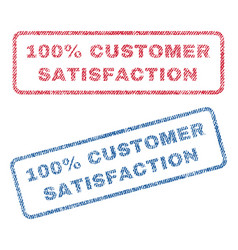 100 percent customer satisfaction textile stamps vector