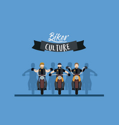 Biker culture poster with motorcyclists gang in vector