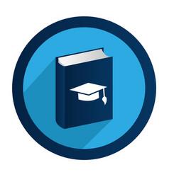 Circular emblem with book with graduation hat vector
