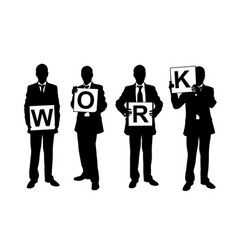 Businessmen holding work sign vector