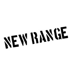 New range black rubber stamp on white vector