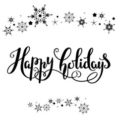 happy holidays lettering vector image vector image